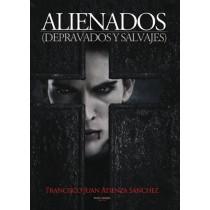 ALIENADOS (DEPRAVADOS Y SALVAJES)
