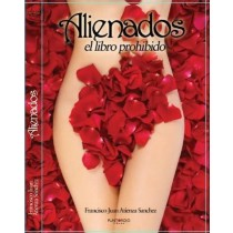 ALIENADOS: EL LIBRO PROHIBIDO