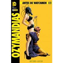 ANTES DE WATCHMEN: OZYMANDIAS Nº 2 (de 6)