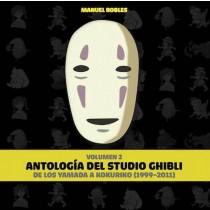 ANTOLOGÍA DE ESTUDIOS GHIBLI VOL 2: DE LOS YAMADA A KOKURIKO (1999-2011)
