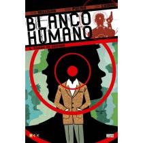 BLANCO HUMANO Nº 2 (DE 4): ZONA DE CHOQUE