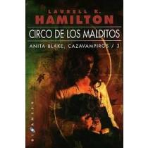 CIRCO DE LOS MALDITOS. ANITA BLAKE: CAZAVAMPIROS Nº 3