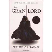 CRÓNICAS DEL MAGO NEGRO III: EL GRAN LORD