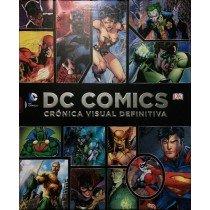 DC COMICS. CRONICA VISUAL DEFINITIVA