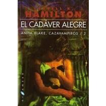 EL CADÁVER ALEGRE. ANITA BLAKE: CAZAVAMPIROS Nº 2