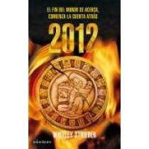 EL FIN DEL MUNDO SE ACERCA: 2012