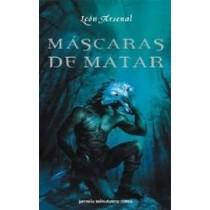 MÁSCARAS DE MATAR