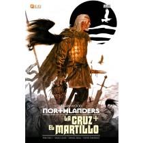NORTHLANDERS: LA CRUZ + EL MARTILLO