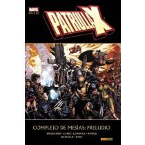 PATRULLA-X. COMPLEJO DE MESÍAS: PRELUDIO (MARVEL DELUXE)