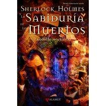 SHERLOCK HOLMES Y LA SABIDURÍA DE LOS MUERTOS