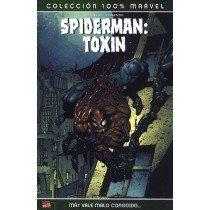 SPIDERMAN: TOXIN. MÁS VALE MALO CONOCIDO… (100% MARVEL)