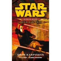 STAR WARS. DARTH BANE: REGLA DE DOS
