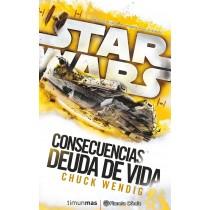 STAR WARS CONSECUENCIAS. DEUDA DE VIDA (NOVELA)