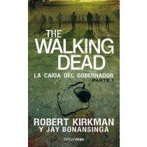 THE WALKING DEAD: LA CAIDA DEL GOBERNADOR (1ª PARTE)