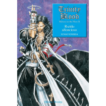 TRINITY BLOOD, RAGE AGAINST THE MOONS Nº 2: RUIDO SILENCIOSO