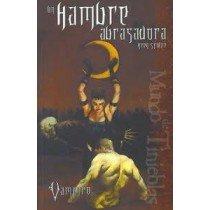 VAMPIRO, EL REQUIEM I: UN HAMBRE ABRASADORA