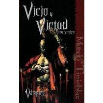 VAMPIRO, EL REQUIEM III: VICIO Y VIRTUD
