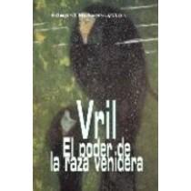 VRIL, EL PODER DE LA RAZA VENIDERA