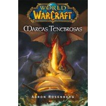 WORLD OF WARCRAFT: MARCAS TENEBROSAS
