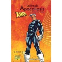 X-MEN. LA ERA DE APOCALIPSIS Nº 6: LOS ASOMBROSOS X-MEN