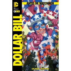 ANTES DE WATCHMEN: DOLLAR BILL (Número único)