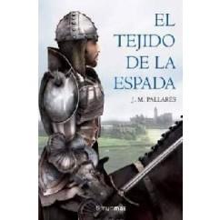 EL TEJIDO DE LA ESPADA