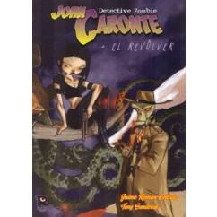 JOHN CARONTE + EL REVÓLVER