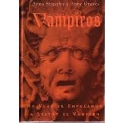 VAMPIROS: DE VLAD EL EMPALADOR A LESTAT EL VAMPIRO