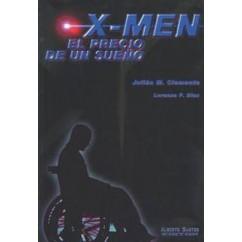 X-MEN: EL PRECIO DE UN SUEÑO
